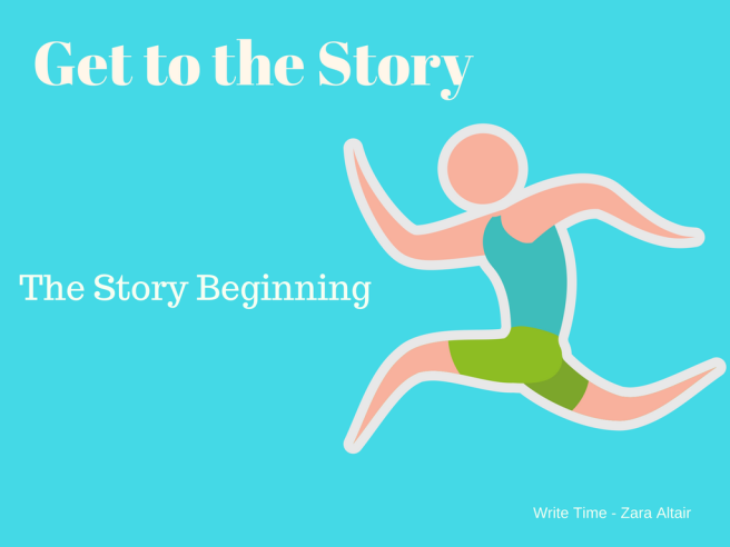 Get to the story, tips for beginning a novel